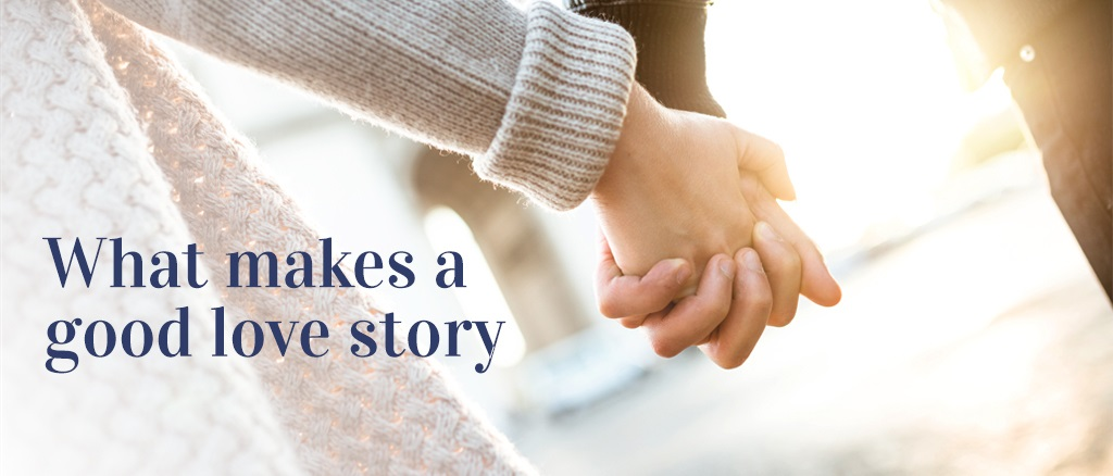 What makes a good love story